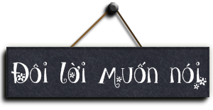 doi-loi-muon-noi-macthienyblog